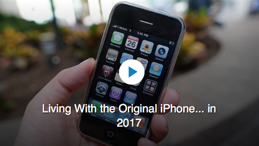 Using the Original 2007 iPhone in 2017 – with Video